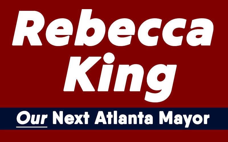 Rebecca King for Mayor of Atlanta